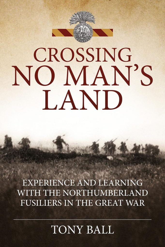 Crossing No Man's Land - Book Cover Featuring Northumberland Fusiliers Cap Badge Illustration
